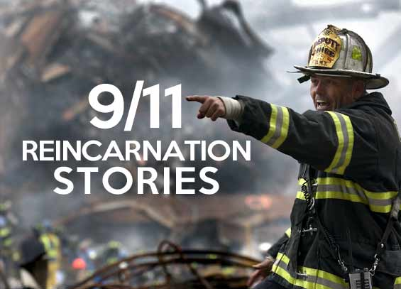 9/11 Reincarnation stories